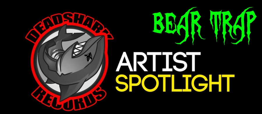 artist spotlight BEAR TRAP