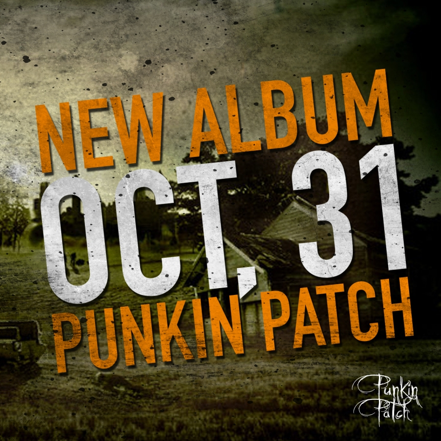 PUNKIN PATCH NEW ALBUM
